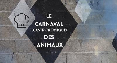 Le Carnaval (gastronomique) des animaux - DR