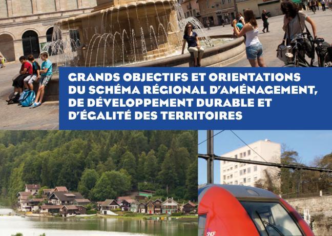 Grands objectifs et orientations du schéma régional d'aménagement, de développement durable et d'égalité des territoires