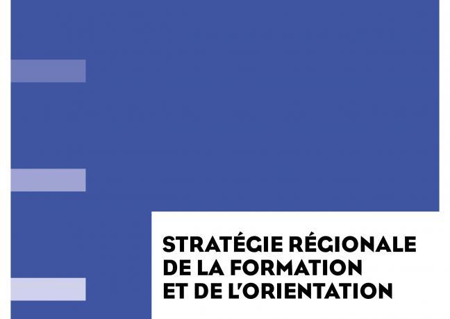 Stratégie régionale de la formation et de l'orientation - CPRDFOP 2017-2021